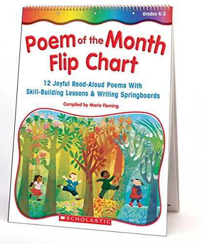 9780439471237: Poem Of The Month Flip Chart: 12 Joyful Read-Aloud Poems With Skill-Building Lessons and Writing Springboards