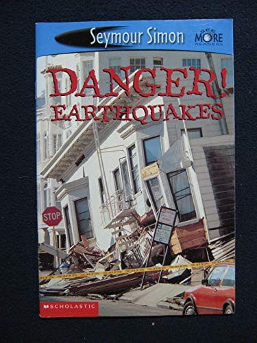 9780439471374: Danger Earthquakes