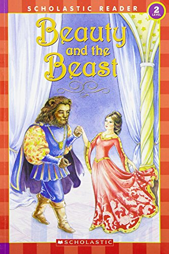9780439471510: Beauty and the Beast (Scholastic Readers)