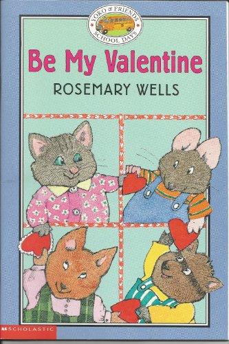 9780439471596: Be my valentine (Yoko & friends-- school days)