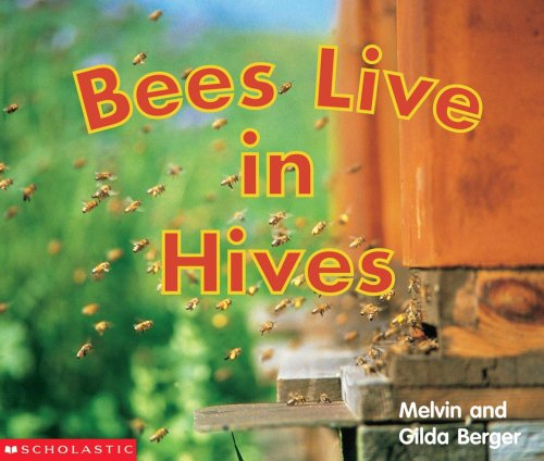 9780439471794: Bees Live In Hives