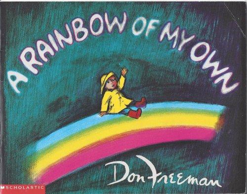 9780439472395: A rainbow of my own