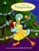 The nutquacker (0439473233) by Mary Jane Auch