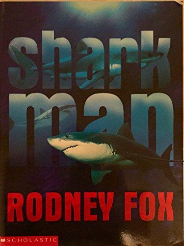 Shark Man: Rodney Fox