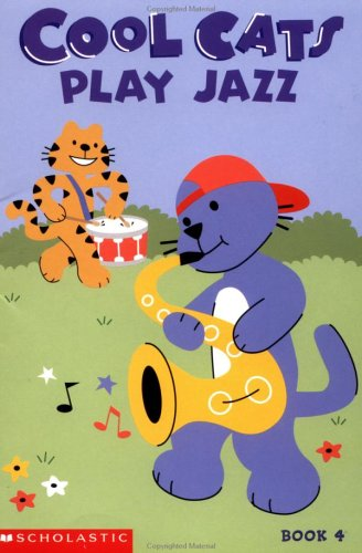 9780439485999: Cool cats play jazz