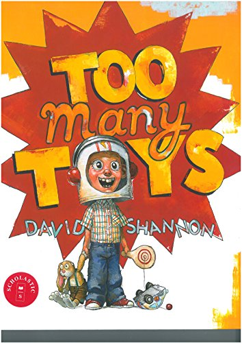 Too Many Toys: David Shannon