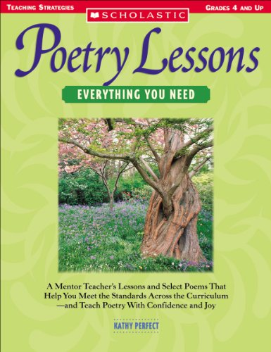 9780439491570: Poetry Lesson Everythng You Need: A Mentor Teacher's Lessons and Select Poems That Help You Meet the Standards Across the Curriculum—and Teach Poetry With Confidence and Joy