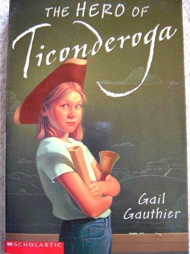 9780439493017: The hero of Ticonderoga