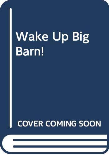9780439498227: Wake Up, Big Barn!
