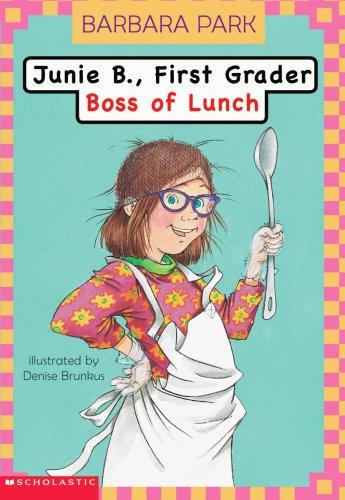 9780439498647: Junie B. First Grader: Boss of Lunch (Junie B., First Grader #2)