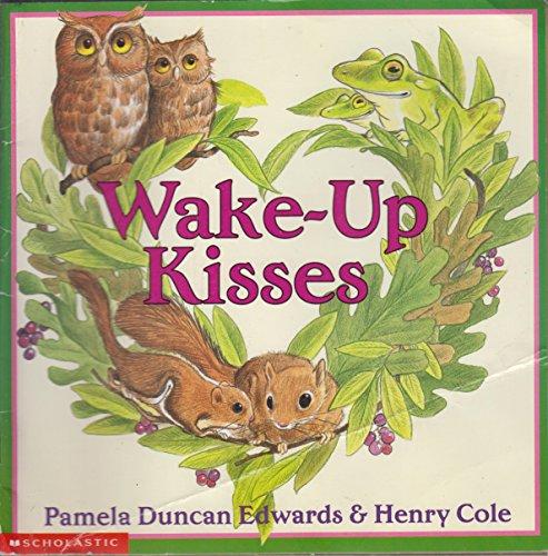 9780439501101: Wake-Up Kisses