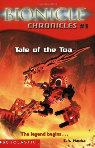9780439501163: Tale of the Toa: The Legend Begins... (Bionicle Chronicles)