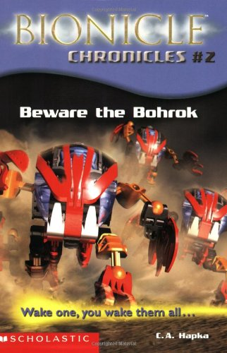 9780439501170: Beware the Bohrok: Wake One, You Wake Them All... (Bionicle Chronicles)