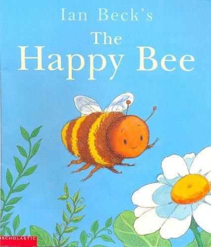 9780439503211: The Happy Bee