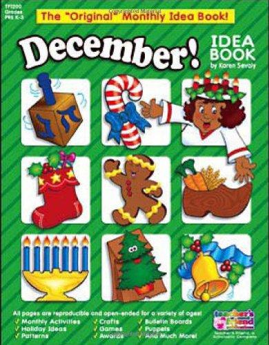 9780439503808: December!: A Creative Idea Book for the Elementary Teacher, Grades K-3