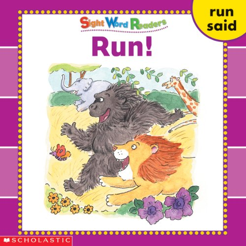 Run! (Sight Word Readers) (Sight Word Library) (0439511682) by Beech, Linda