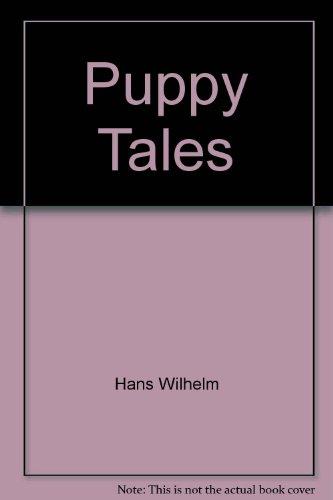 Puppy Tales (Hello Reader Level 1): Hans Wilhelm
