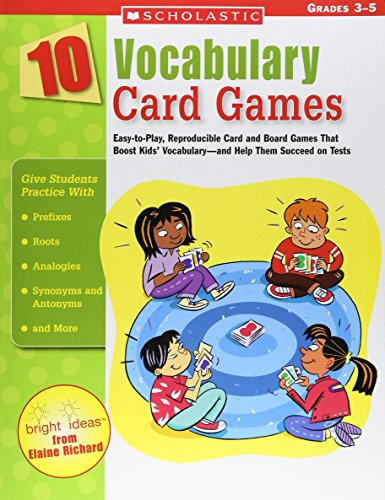 9780439513784: 10 Vocabulary Card Games: Easy-to-play, Reproducible Card And Board Games That Boost Kids' Vocabulary-and Help Them Succeed On Tests