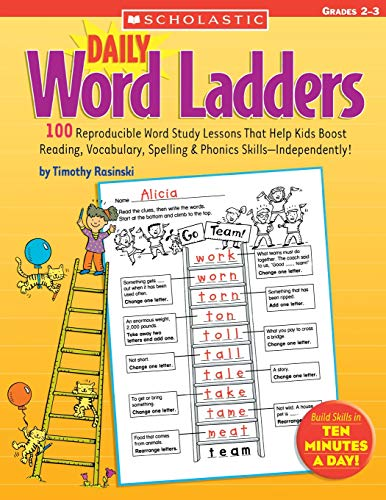 9780439513838: Daily Word Ladders: Grades 2–3: 100 Reproducible Word Study Lessons That Help Kids Boost Reading, Vocabulary, Spelling & Phonics Skills—Independently!