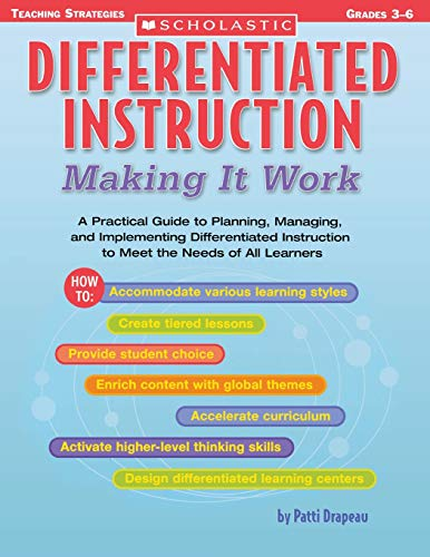 9780439517782: Differentiated Instruction: Making It Work: A Practical Guide to Planning, Managing, and Implementing Differentiated Instruction to Meet the Needs of All Learners (Differentiation Instruction)