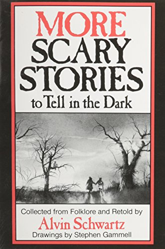 9780439518345: More Scary Stories to Tell in the Dark - Collected From Folklore and Retold (Scary Stories)
