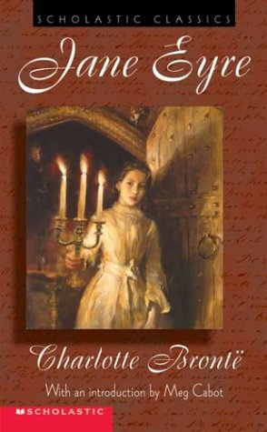 Jane Eyre (Scholastic Classic Edition): Bronte, Charlotte, and