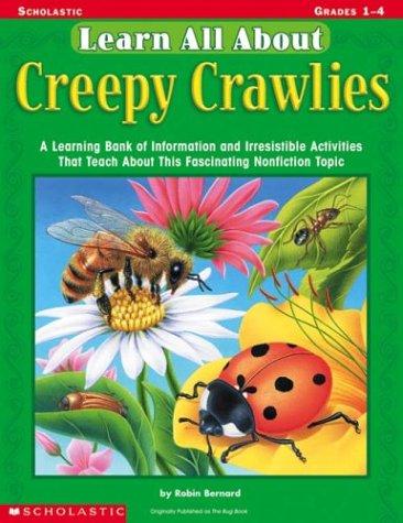 Learn All About: Creepy Crawlies: A Learning: Bernard, Robin