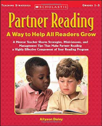 Partner Reading: A Way to Help All Readers Grow: Allyson Daley