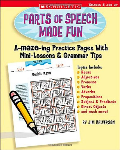 9780439518925: Parts of Speech Made Fun: A-MAZE-ing Practice Pages With Mini-Lessons & Grammar Tips