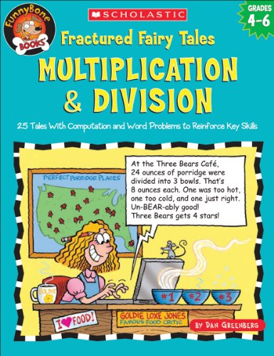 9780439518987: Fractured Fairy Tales: Multiplication & Division- 25 Tales With Computation and Word Problems to Reinforce Key Skills, Grades 4-6