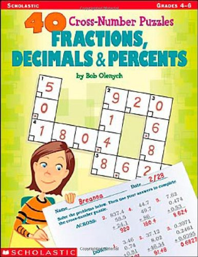 40 Cross-Number Puzzles: Fractions, Decimals & Percents: Bob Olenych