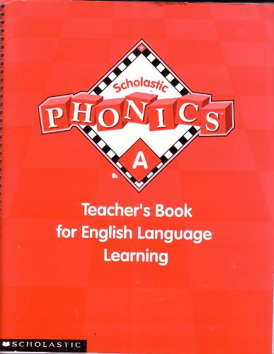 9780439519618: Scholastic Phonics A: Teacher's Book for English Language Learning