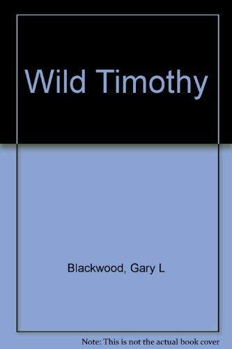 9780439520409: Wild Timothy