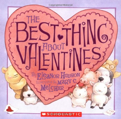 9780439521093: The Best Thing About Valentines (Scholastic)