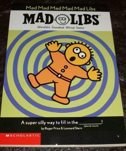 9780439521208: Mad Mad Mad Mad Mad Libs (Mad Libs)