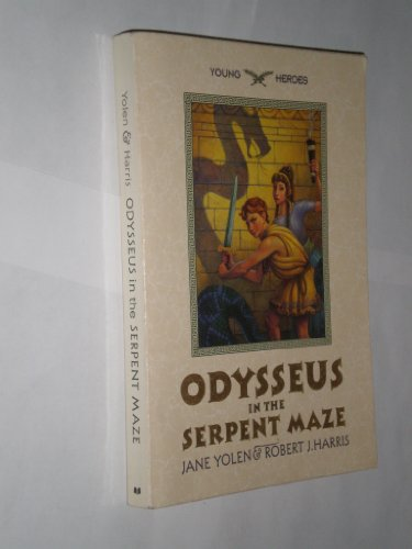 9780439521246: Odysseus in the serpent maze (Young heroes)