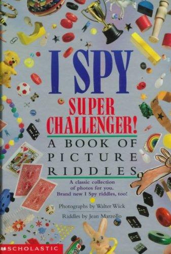 9780439522083: I Spy Super Challenger!