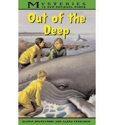 Out of the Deep (Mysteries in our National Parks): Skurzynski, Gloria