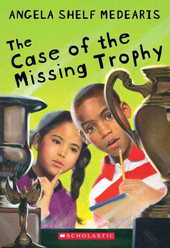 The Case of the Missing Trophy: Medearis, Angela Shelf