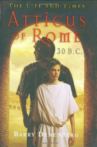9780439524537: Atticus Of Rome 30 B.C. (The Life And Times)