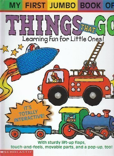 9780439524636: My First Jumbo Book of Things That Go