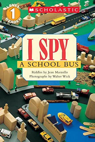 9780439524735: Scholastic Reader Level 1: I Spy a School Bus