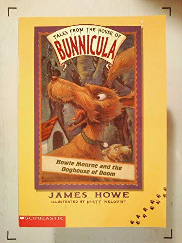 9780439524827: Howie Monroe and the Doghouse of Doom (Tales From the House of Bunnicula, 3)