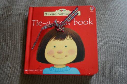 9780439527910: Tie-A-Bow Book (Usborne Farmyard Tales)