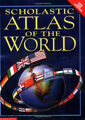 9780439527972: Scholastic Atlas Of The World