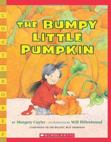 9780439528344: The Bumpy Little Pumpkin