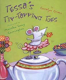 9780439529587: Tessas Tip Tapping Toes