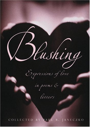 9780439530569: Blushing: Expressions Of Love In Poems And Letters