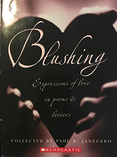 9780439530576: Blushing Expressions of Love in Poems & Letters