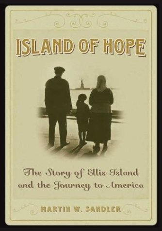 9780439530828: Island Of Hope: The Story of Ellis Island and the Journey to America